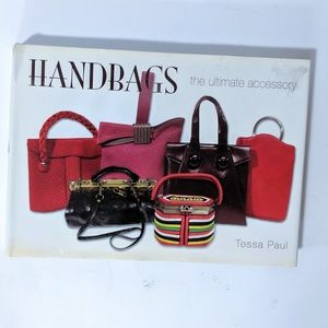 Other - Handbags Ultimate Accessory Designer Book